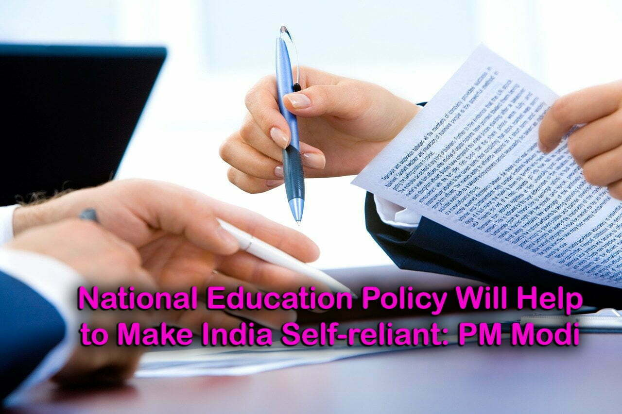 National Education Policy Will Help to Make India Self-reliant: PM Modi