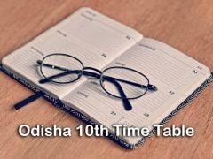 Odisha 10th Time Table 2020 : Download BSE Odisha 10th Exam Time Table
