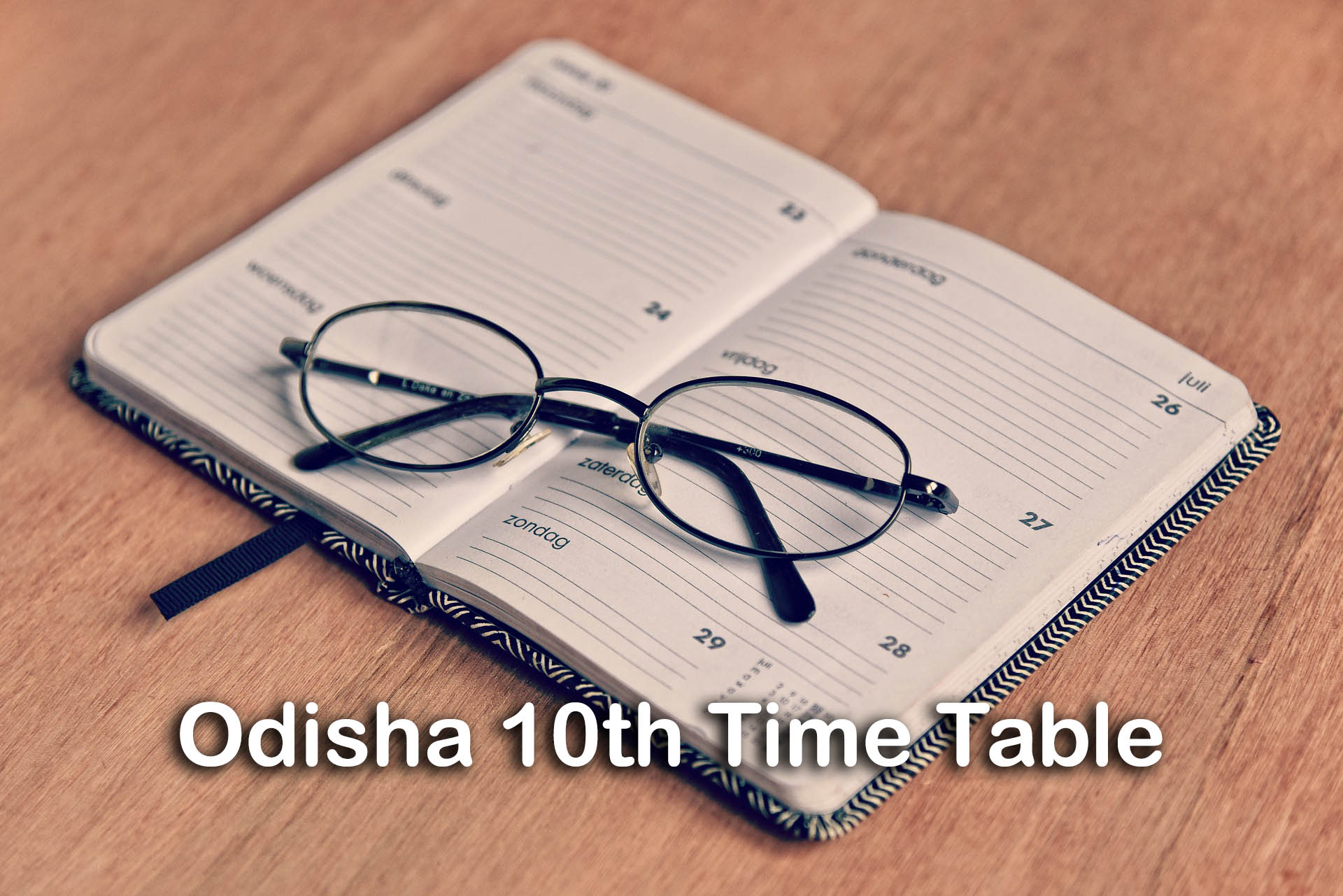 Odisha 10th Time Table