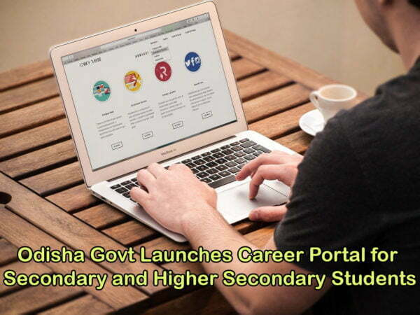 Odisha Govt Launches Career Portal for Secondary and Higher Secondary Students