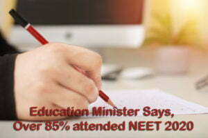 Over 85% attended NEET 2020