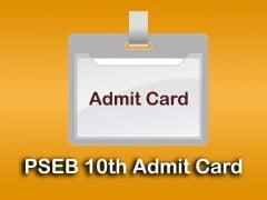 PSEB 10th Admit Card 2020 : Download Punjab Board 10th Admit Card