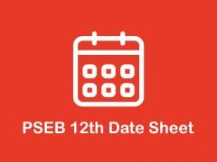PSEB 12th Date Sheet 2020 : Download Punjab Board 12th Date Sheet