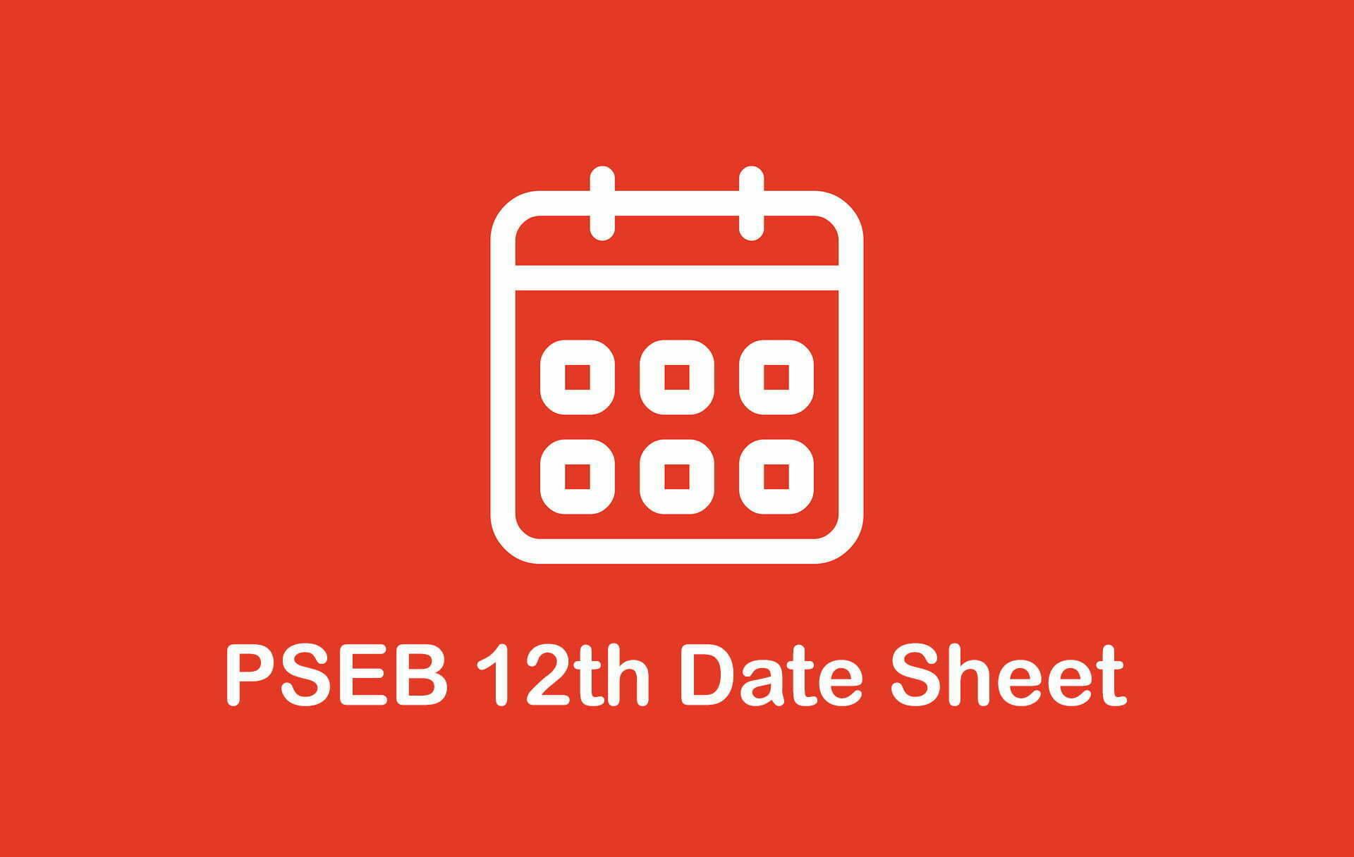PSEB 12th Date Sheet