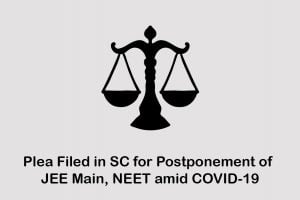 Plea Filed in SC for Postponement of JEE Main, NEET amid COVID-19