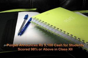 Punjab Announces Rs 5,100 Cash for Students