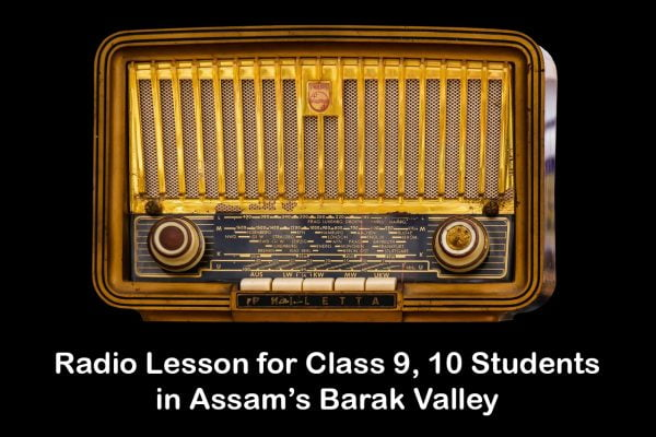 Radio Lesson for Class 9, 10 Students in Assam's Barak Valley