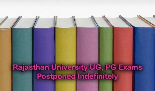 Rajasthan University UG, PG Exams Postponed Indefinitely
