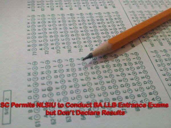 SC Permits NLSIU to Conduct BA LLB Entrance Exams