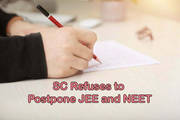 SC Refuses to Postpone JEE and NEET