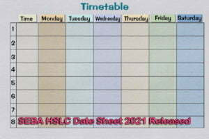 SEBA HSLC Date Sheet 2021 Released