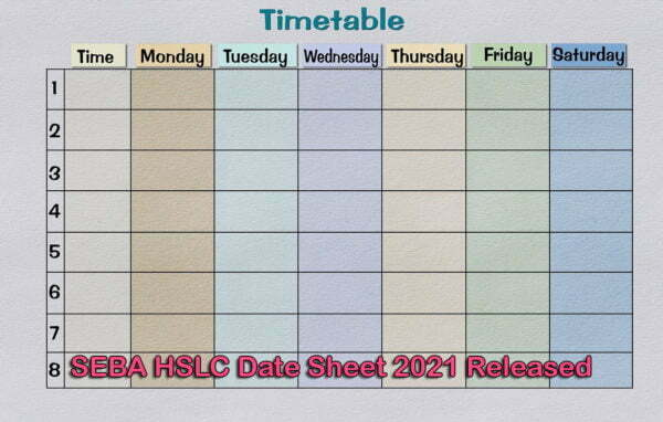 SEBA HSLC Date Sheet 2021 Released