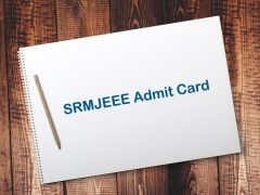 SRMJEEE Admit Card 2020 : SRM Hall Ticket Download Online