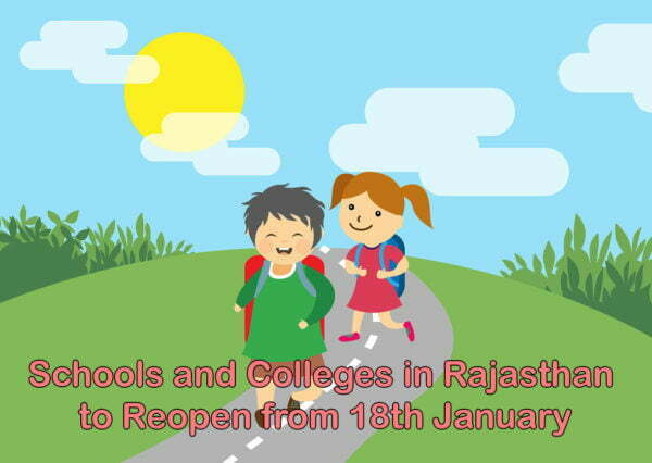 Schools and Colleges in Rajasthan to Reopen from 18th January