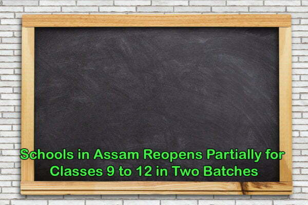 Schools in Assam Reopens Partially for Classes 9 to 12 in Two Batches