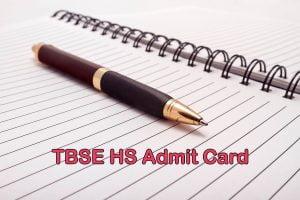 TBSE HS Admit Card