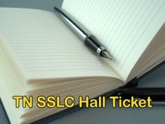 TN SSLC Hall Ticket 2020 : Download Tamil Nadu 10th Hall Ticket
