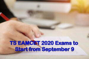 TS EAMCET 2020 Exams to Start from September 9