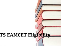 TS EAMCET Eligibility Criteria 2020 : Qualification, Age Limit
