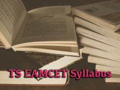 TS EAMCET Syllabus 2020 for Mathematics, Physics and Chemistry