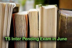 TS Inter Pending Exam in June