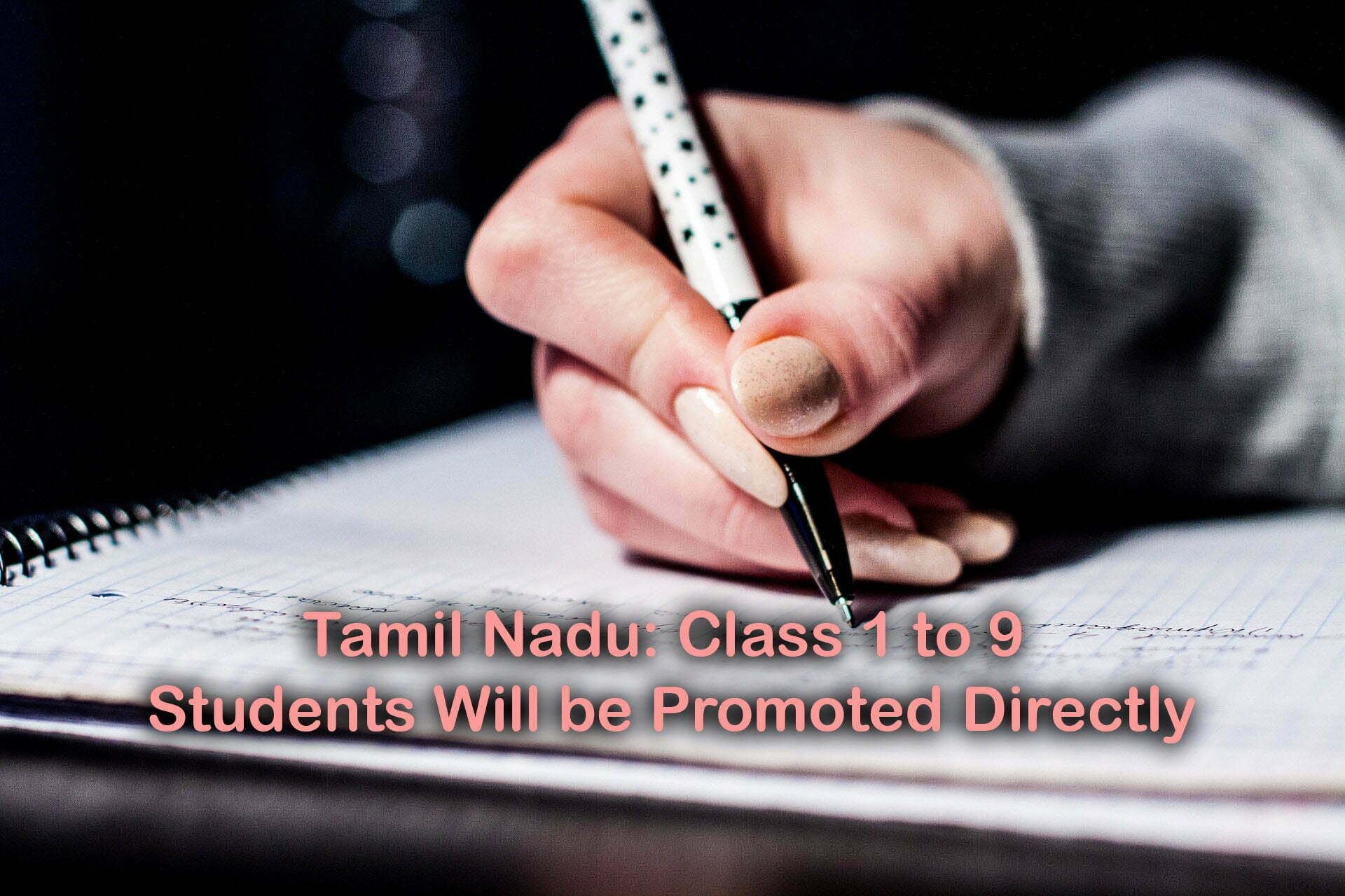 Tamil Nadu Class 1 to 9 Students Promoted Directly