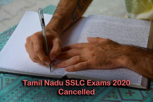 Tamil Nadu SSLC Exams 2020 Cancelled