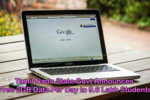 Tamil Nadu State Govt Announces Free 2GB Data Per Day to Students