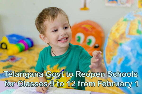 Telangana Govt to Reopen Schools for Classes 9 to 12 from February 1