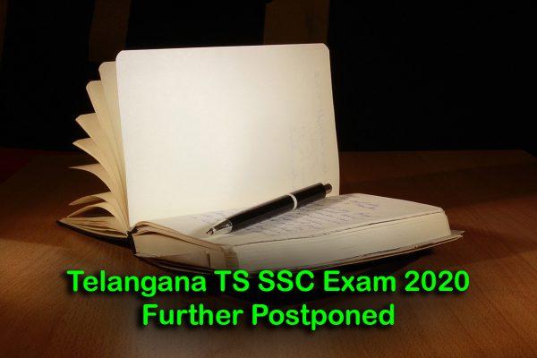 Telangana TS SSC Exam 2020 Further Postponed