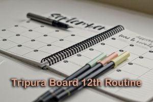 Tripura Board Class 12 Routine