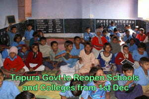 Tripura Govt to Reopen Schools and Colleges from 1st Dec