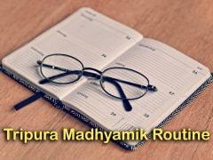 Tripura Madhyamik Routine 2020 : Download TBSE Madhyamik Routine