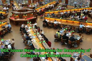 UGC Issues New Guidelines for Reopening of Colleges and Universities