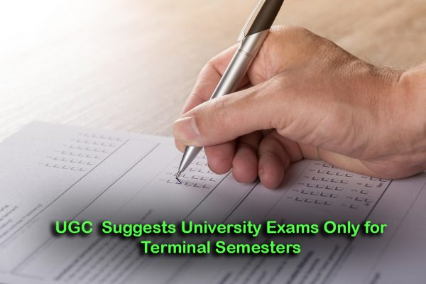 UGC Suggests University Exams Only for Terminal Semesters