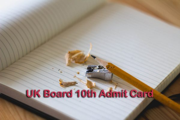 UK Board 10th Admit Card