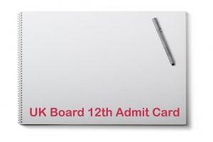 UK Board 12th Admit Card