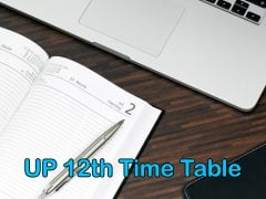 UP Board 12th Time Table 2020 : Download UP Board Intermediate Time Table