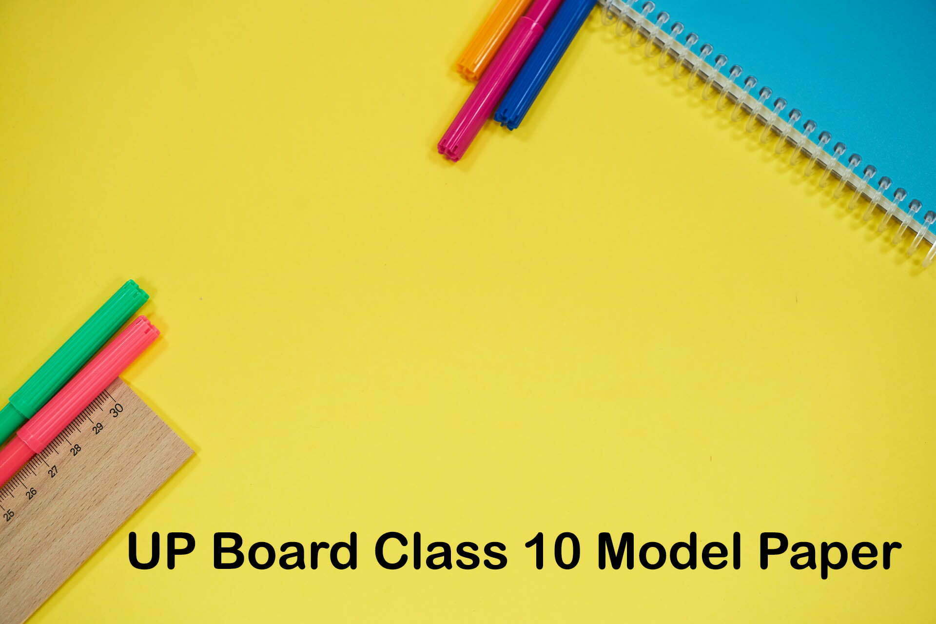 UP Board Class 10 Model Paper