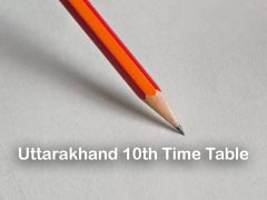 Uttarakhand Board 10th Time Table 2020 : Download UK Board 10th Exam Date Sheet