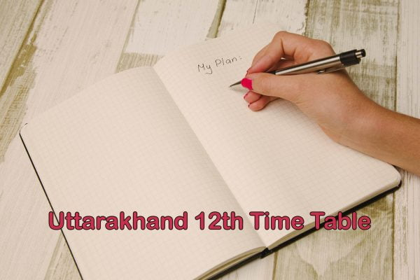 Uttarakhand Board 12th Time Table