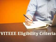 VITEEE Eligibility Criteria 2020 : Age Limit, Nationality and Qualification