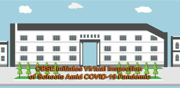 Virtual Inspection of Schools by CBSE