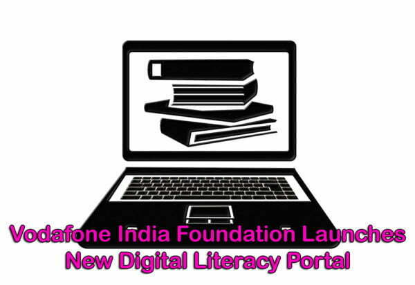 Vodafone India Foundation Launches New Digital Literacy Portal