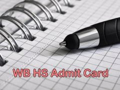 WB HS Admit Card 2020 : Download West Bengal HS Admit Card