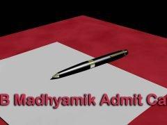 WB Madhyamik Admit Card 2020 : Download WBBSE Madhyamik Admit Card
