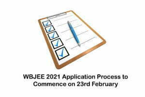 WBJEE 2021 Application Process to Commence on 23rd February