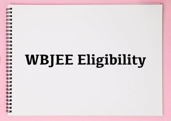 WBJEE Eligibility