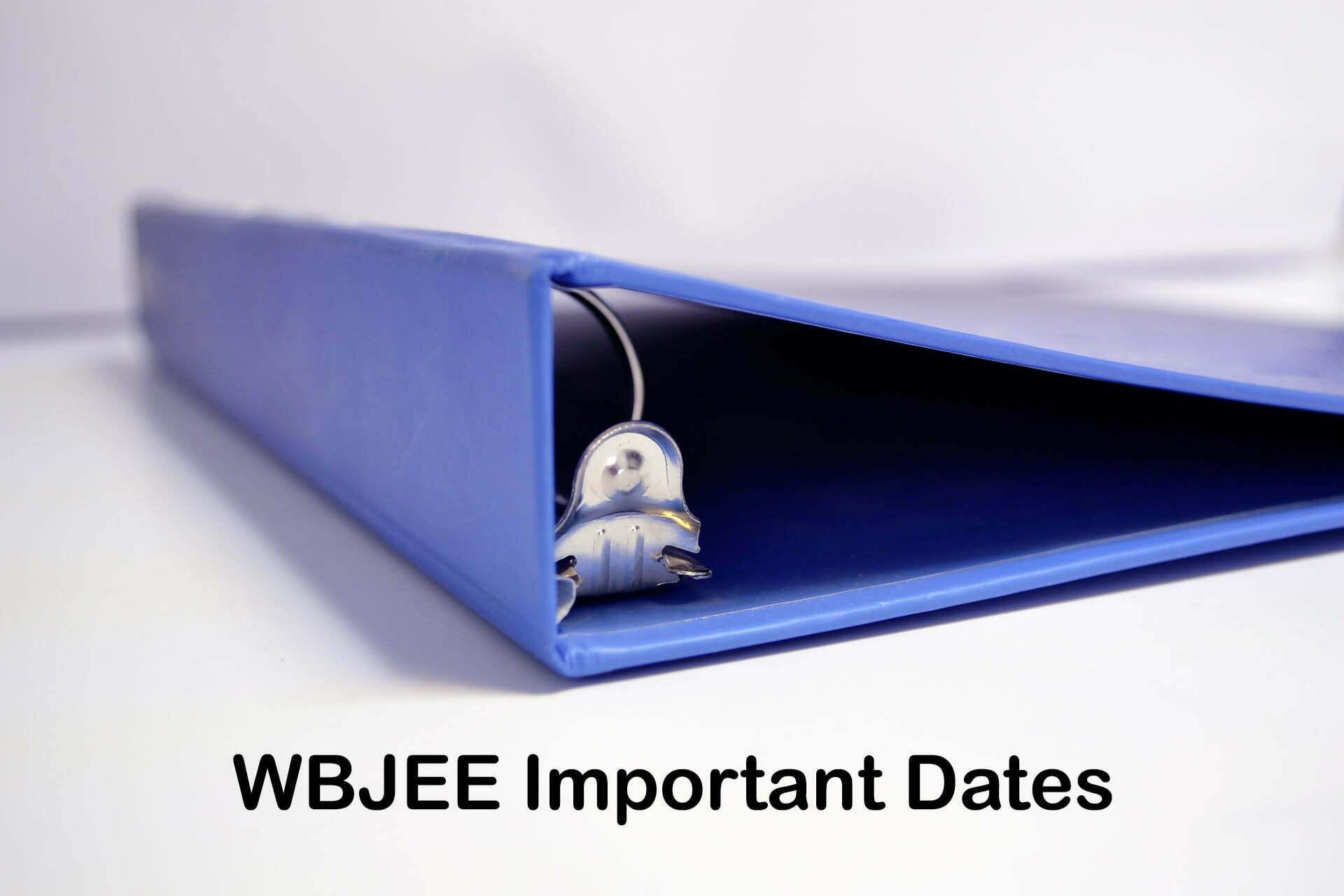 WBJEE Important Dates