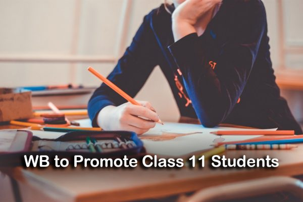 West Bengal to Promote Class 11 Students